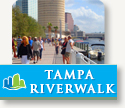 Enjoy the Tampa Riverwalk